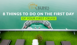 8 Things to Do on the First Day of Your First Cruise
